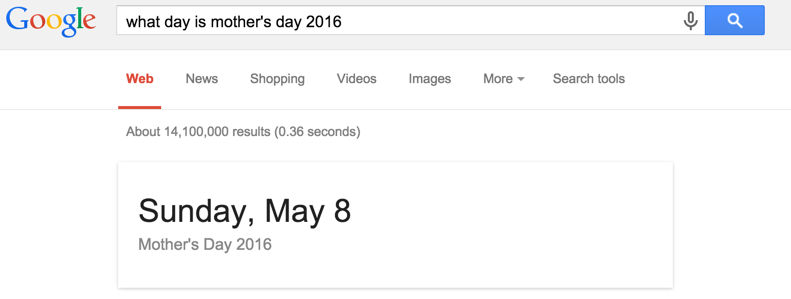 "Google's answer to ""What is Mother's Day 2016"" -  Sunday, May 8th."